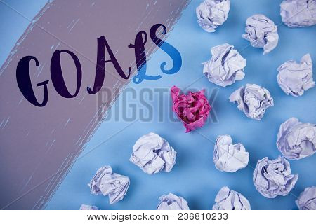 Writing Note Showing  Goals. Business Photo Showcasing Desired Achievements Targets What You Want To