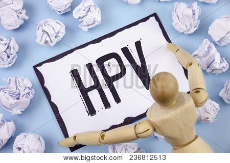 Handwriting Text Writing Hpv. Concept Meaning Human Papillomavirus Infection Sexually Transmitted Di