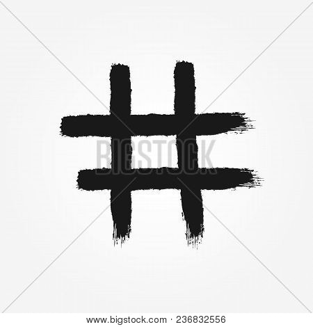 Hashtag Symbol Drawn By Hand With Rough Brush. Isolated Icon, Sign, Logo. Grunge, Graffiti, Sketch,