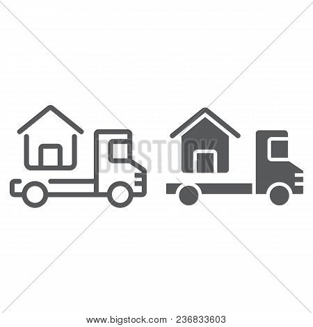 Truck Delivers The House Line And Glyph Icon, Real Estate And Home, Home Delivery Vector Graphics, A