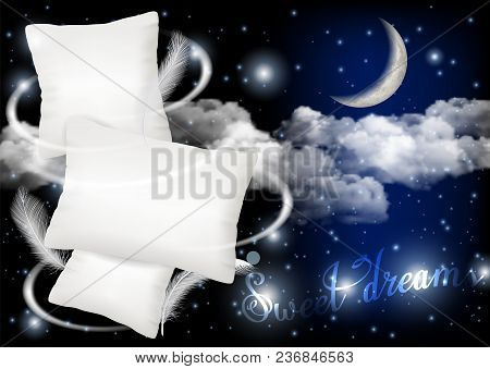 Sweet Dreams Concept Vector Realistic Illustration. White Pillows On Moonlit Sky Background. Soft Co