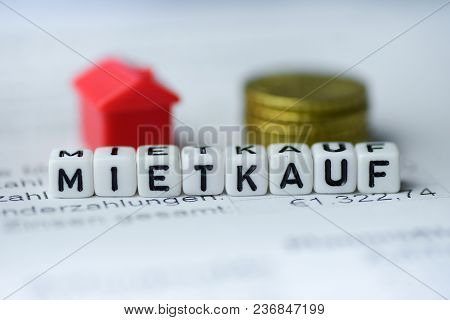 German Word Rent Purchase Formed By Alphabet Blocks: Mietkauf Real Estate Business
