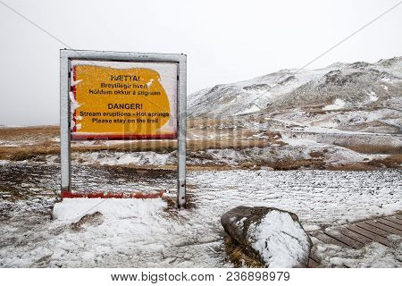 A Sign At The Seltun Hot Spring In Iceland Warning Visitors Of Possible Danger