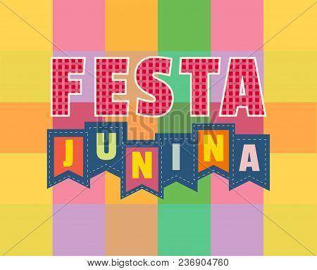 Festa Junina Latin American Holiday. Traditional Brazil June Folklore Festival Party. Fancy Cartoon
