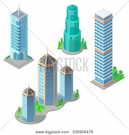Vector Isometric Set Of Modern Buildings, Urban Skyscrapers, High Business Towers, Residential Multi