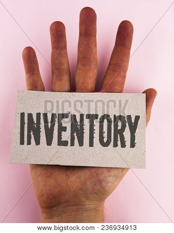 Conceptual Hand Writing Showing Inventory. Business Photo Text Complete List Of Items Like Products