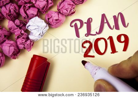 Writing Note Showing  Plan 2019. Business Photo Showcasing Challenging Ideas Goals For New Year Moti