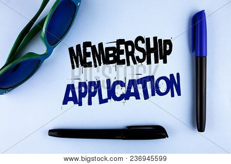 Conceptual Hand Writing Showing Membership Application. Business Photo Showcasing Registration To Jo