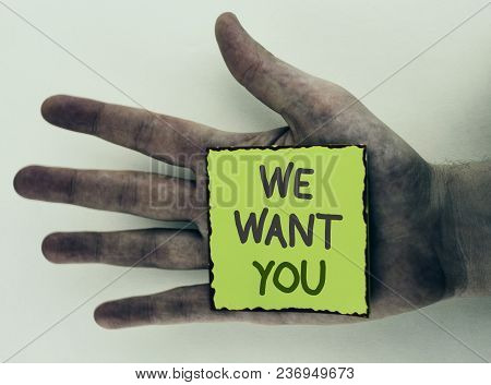 Writing Note Showing  We Want You. Business Photo Showcasing Employee Help Wanted Workers Recruitmen