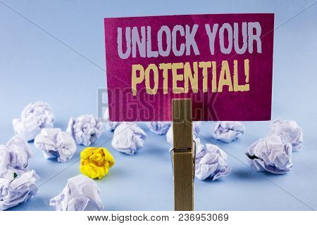 Conceptual Hand Writing Showing Unlock Your Potential Motivational Call. Business Photo Text Reveal