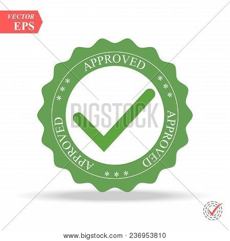 Quality Control Approved. Tick Symbol In Green Color, Vector Illustration. Approved Stamp Eps