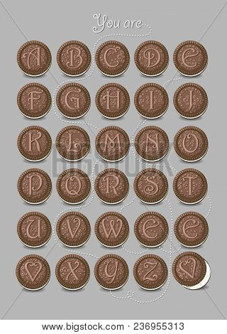Artistic Alphabet With Encrypted Romantic Message You Are My Sweetie. Chocolate Cookies With Gracefu