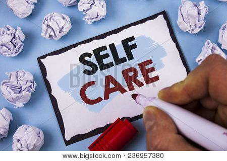 Conceptual Hand Writing Showing Self Care. Business Photo Text Protection You Give To Yourself Indiv