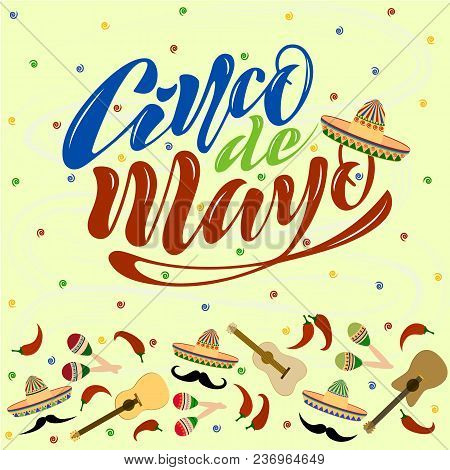 Handwritten Text On A Textured Background For The Holiday Cinco De Mayo On May 5 For A Banner, Logo,