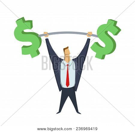 Businessman In Office Suit Lifting Up The Barbell With Big Dollar-signs On It. Achieving Goals. Maki