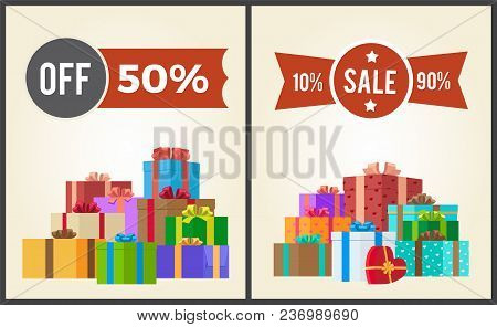 Off 50 Sale From 10 To 90 Set Promo Labels On Advertisement Posters With Heaps Of Present Gift Boxes