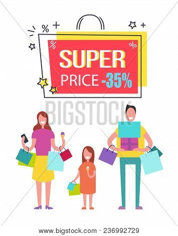 Super Price With 35 Off Banner With Family Who Has Hands Full Of Shopping Bags And Gift Boxes Which