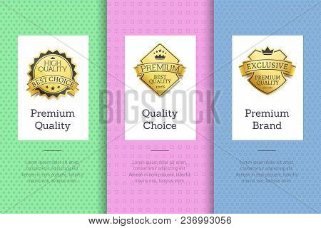 Premium Quality Choice Brand Set Of Posters With Golden Labels, Certificate Stamps Isolated On Abstr