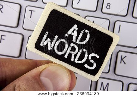 Writing Note Showing  Ad Words. Business Photo Showcasing Advertising A Business Over First Of Inter