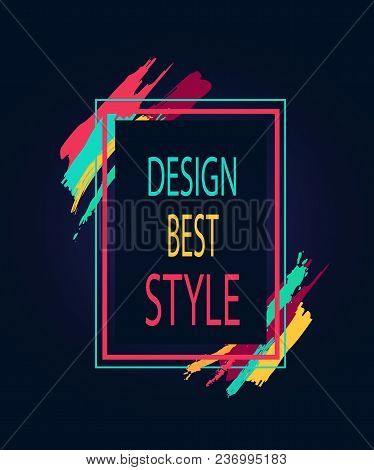 Design Best Style Rectangular Bright Border With Artistic Brush Strokes Isolated On Black Background