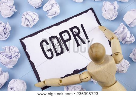 Handwriting Text Writing Gdpr Motivational Call. Concept Meaning General Data Protection Regulation