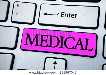 Text Sign Showing Medical. Conceptual Photo Related To Science Of Medicine Treatment For Illness Or