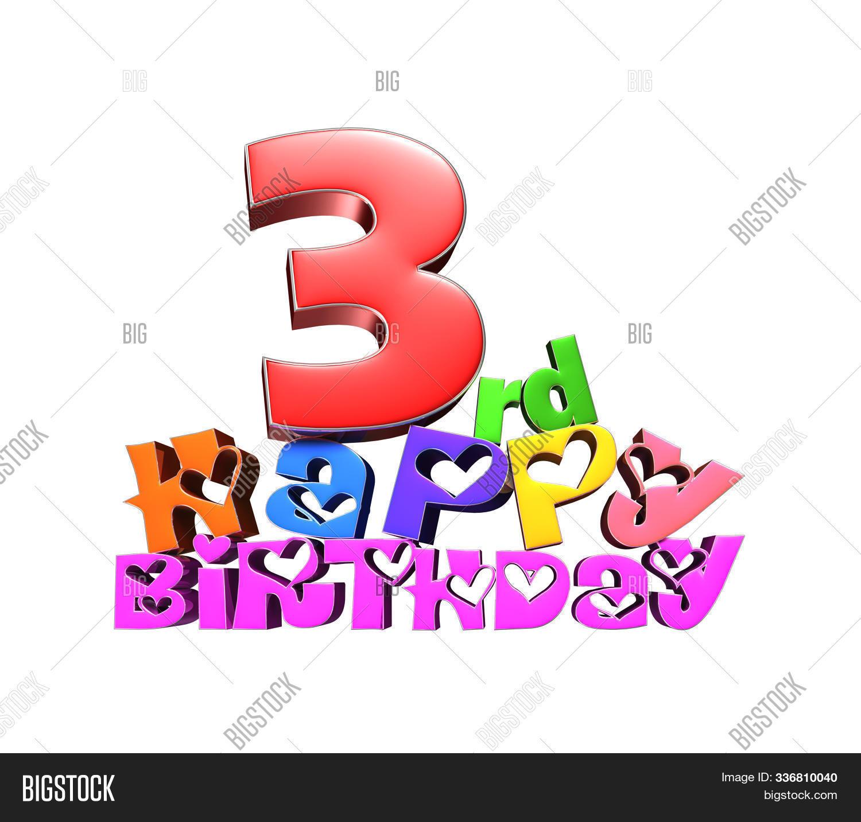 Happy Birthday 3 Rd 3d Image Photo Free Trial Bigstock