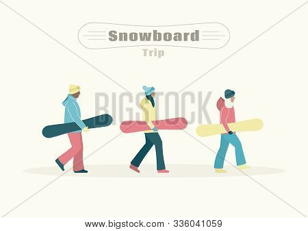 Snowboard Trip Concept. Snowboarders Are Walking In The Mountains Resort. Flat Vector Illustration O
