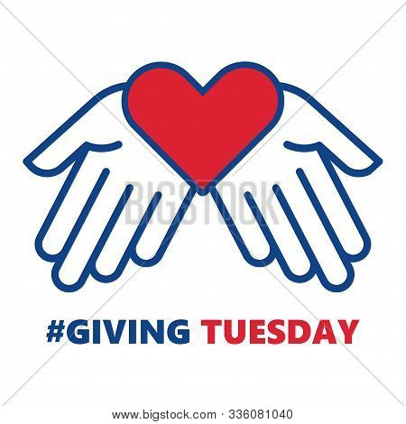 Giving Tuesday. Helping Hand With Heart Shape. Global Day Of Charitable Giving. Vector Illustration.