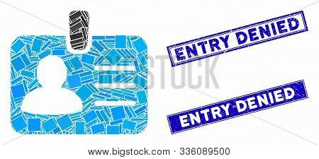 Mosaic Person Badge Icon And Rectangle Entry Denied Seals. Flat Vector Person Badge Mosaic Icon Of R