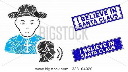 Mosaic Believer Confession Pictogram And Rectangular I Believe In Santa Claus Stamps. Flat Vector Be