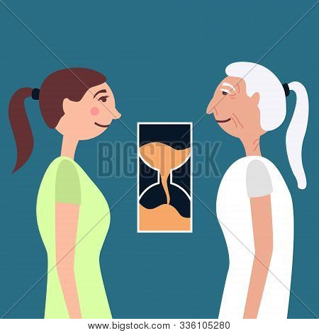 Young girl and old lady antiage time.  Comparison of old age and youth. The hourglass shows transience. Vector illustration poster