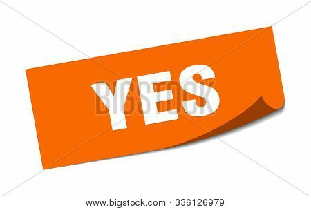 Yes Sticker. Yes Square Isolated Sign. Yes