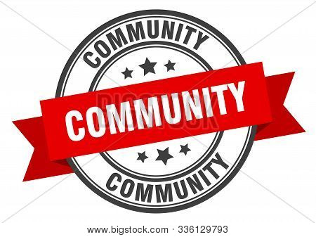 Community Label. Community Red Band Sign. Community