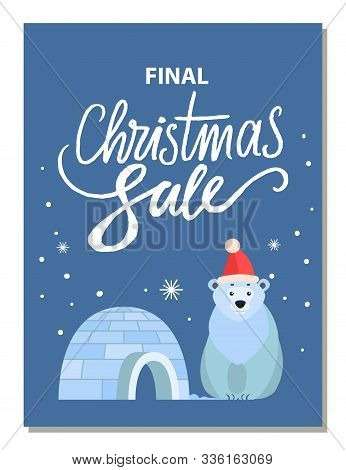Promotional Banner For Christmas Holidays With Calligraphic Inscription. Polar Bear Wearing Santa Cl