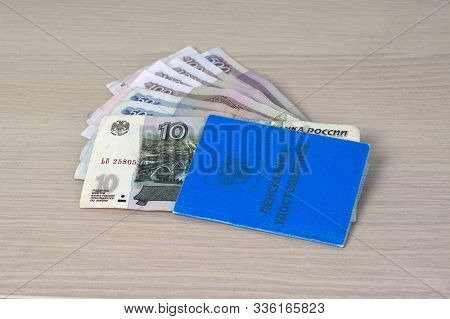 Russian Pension Certificate And Russian Small Money - 10, 50, 100, 500 Rubles. It Is Written In Russ