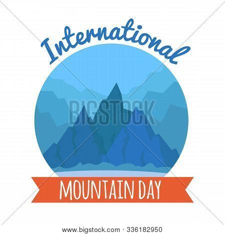 International Mountain Day Card December 11th Hohiday. Peaks Geometric Nature Landscape Flat Vector