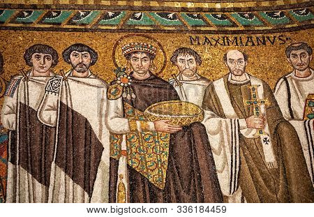 Ravenna, Italy - Sept 11, 2019: Mosaic Of Byzantine Emperor Justinian, Bishop Maximian, General Beli
