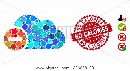 Mosaic Forbidden Icon And Grunge Stamp Watermark With No Calories Phrase. Mosaic Vector Is Formed Wi