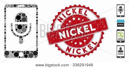 Mosaic Phone Microphone Icon And Grunge Stamp Seal With Nickel Phrase. Mosaic Vector Is Formed With