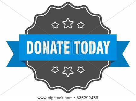 Donate Today Blue Label. Donate Today Isolated Seal. Donate Today