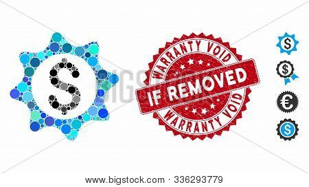 Collage Money Seal Icon And Corroded Stamp Seal With Warranty Void If Removed Caption. Mosaic Vector