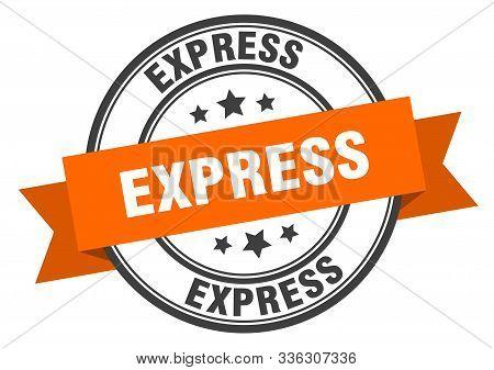 Express Label. Express Orange Band Sign. Express