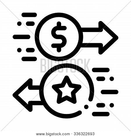 Exchange Bonuses For Money Icon Vector. Outline Exchange Bonuses For Money Sign. Isolated Contour Sy