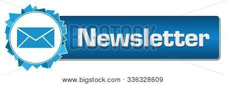 Newsletter Text Written Over Blue Horizontal Background.