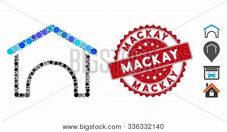 Mosaic Hangar Icon And Corroded Stamp Seal With Mackay Text. Mosaic Vector Is Composed From Hangar I