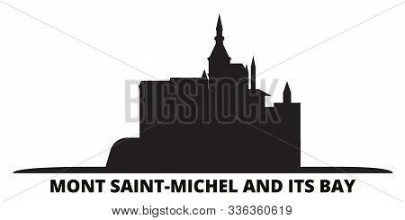 France, Mont Saint Michel And Its Bay Landmark City Skyline Isolated Vector Illustration. France, Mo