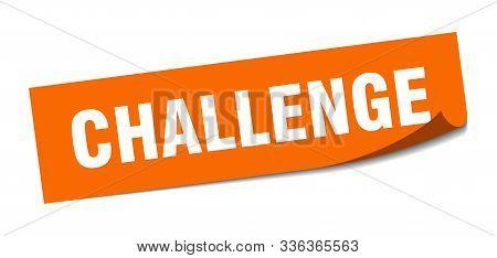 Challenge Sticker. Challenge Square Isolated Sign. Challenge