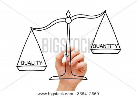 Hand Drawing Quality Over Quantity Scale Concept. Quality Is More Important Than Quantity.