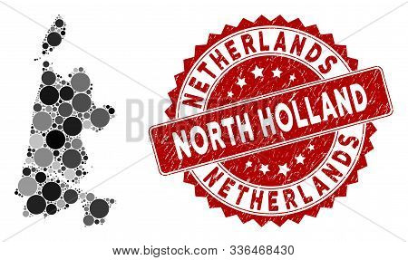Mosaic North Holland Map And Round Stamp. Flat Vector North Holland Map Mosaic Of Scattered Round El